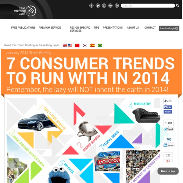 """S Trend Briefing covering """"7 Consumer Trends To Run With In 2014"""""""