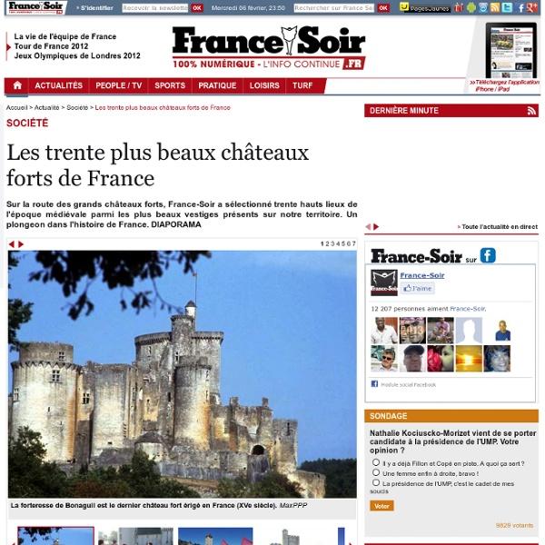 Les trente plus beaux châteaux forts de France