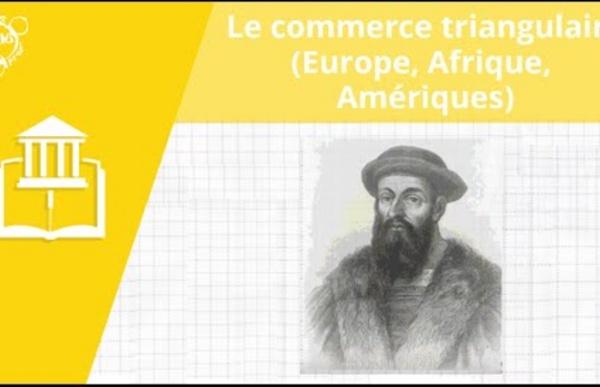 Allô prof - Le commerce triangulaire (Europe, Afrique et Amériques)