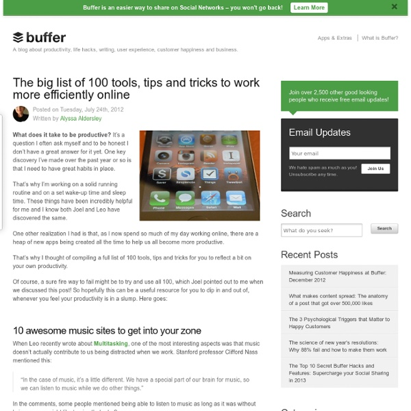 The big list of 100 tools, tips and tricks to work more efficiently online
