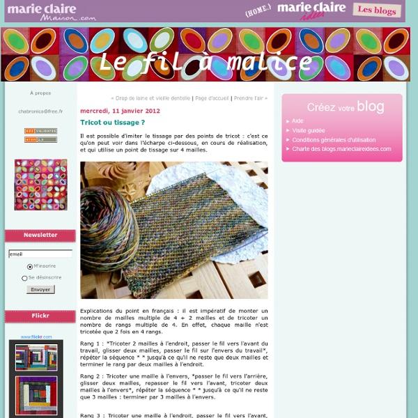 Tricot ou tissage ? : Le fil à malice
