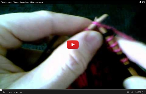 Tricoter avec 2 laines de couleurs différentes.wmv