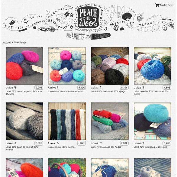Achat belles laines naturelles, mérinos, alpaga, mohair, yack, coton et lin - Peace and Wool
