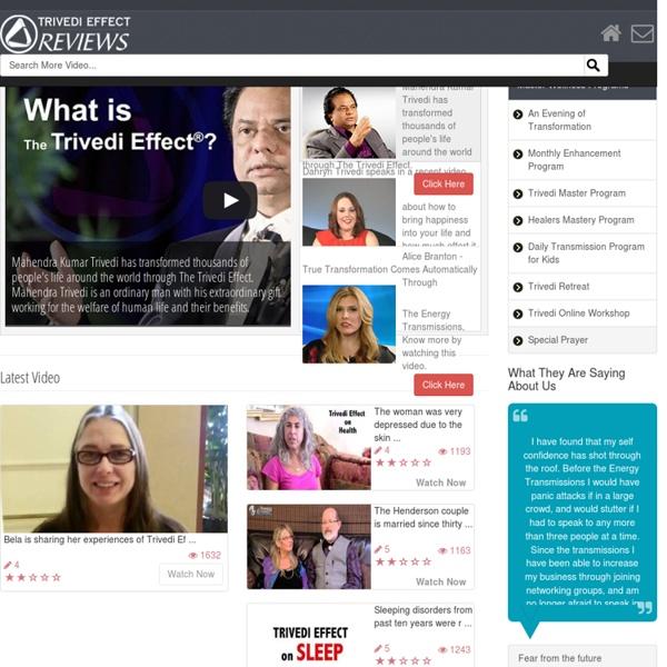The Trivedi Effect Reviews Video And Written Testimonials