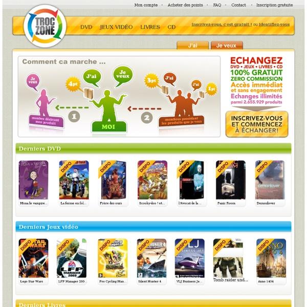 Troczone.com - l'empire du troc (échanges de DVD, Jeux Vidéo, CD, Livres)