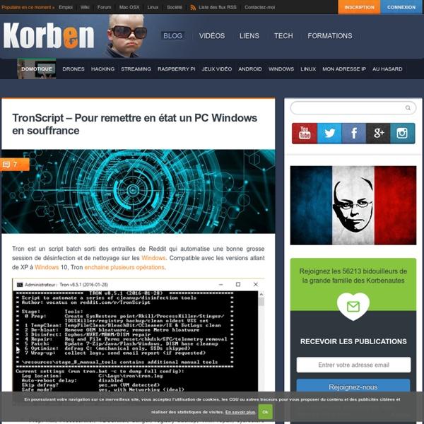 TronScript – Pour remettre en état un PC Windows en souffrance «