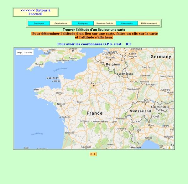 Trouver l'altitude d'un lieu ou d'un emplacement sur une carte