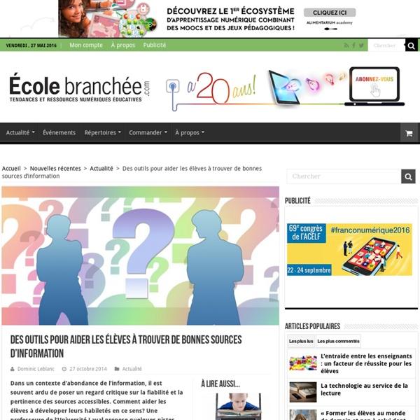 Des outils pour aider les élèves à trouver de bonnes sources d'information