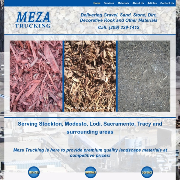 Gravel, Rock, Sand, and Stone Delivered by Meza Trucking