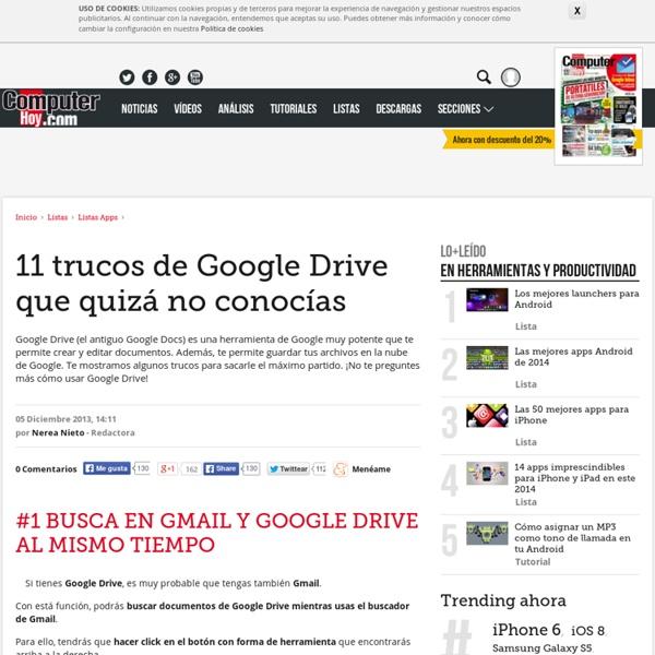 11 trucos de Google Drive que quizá no conocías