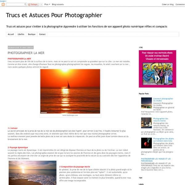 Trucs et Astuces Pour Photographier : PHOTOGRAPHIER LA MER