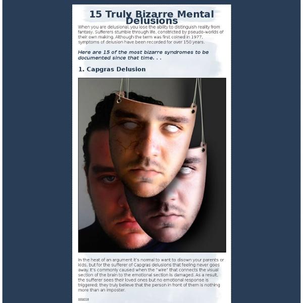 15 Truly Bizarre Mental Delusions