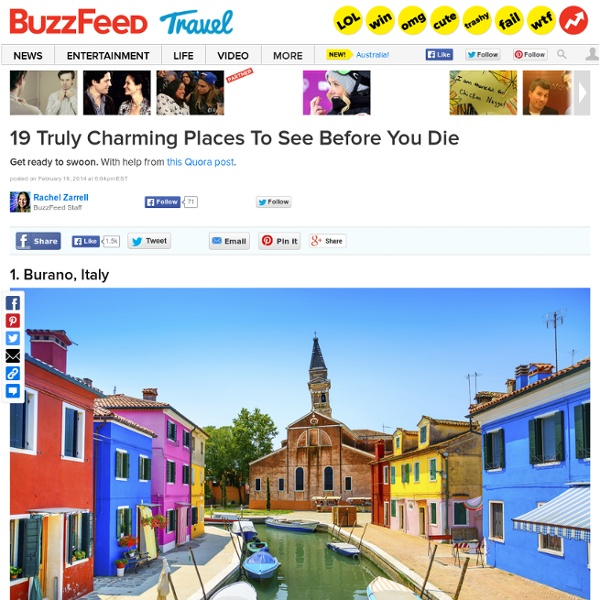 19 Truly Charming Places To See Before You Die
