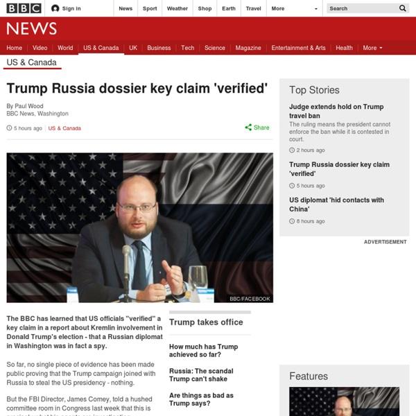 Trump Russia dossier key claim 'verified'