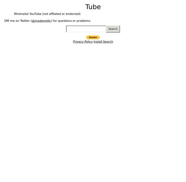 Tube - Minimalist YouTube