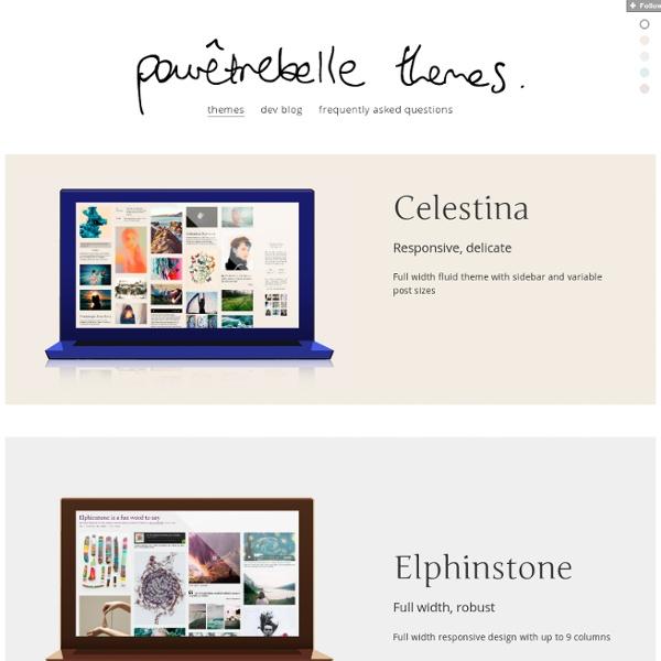 Tumblr Themes by Pour Être Belle