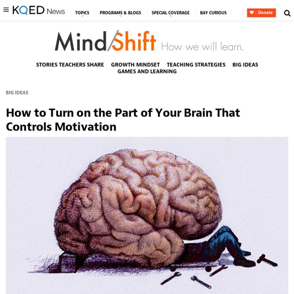 How to Turn on the Part of Your Brain That Controls Motivation