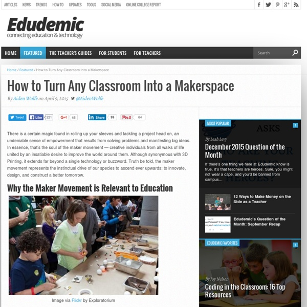How to Turn Any Classroom Into a Makerspace