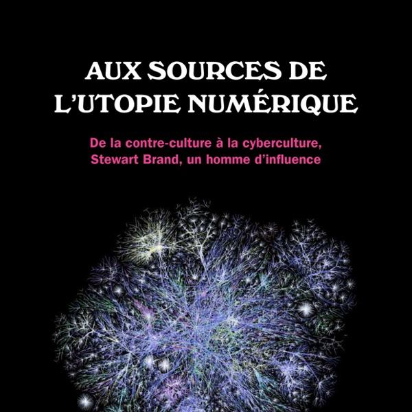 Introduction - Aux sources de l'utopie numérique, D. Cardon