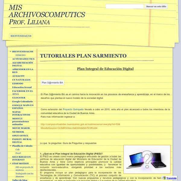 TUTORIALES PLAN SARMIENTO - MIS ARCHIVOSCOMPUTICS Prof. Liliana