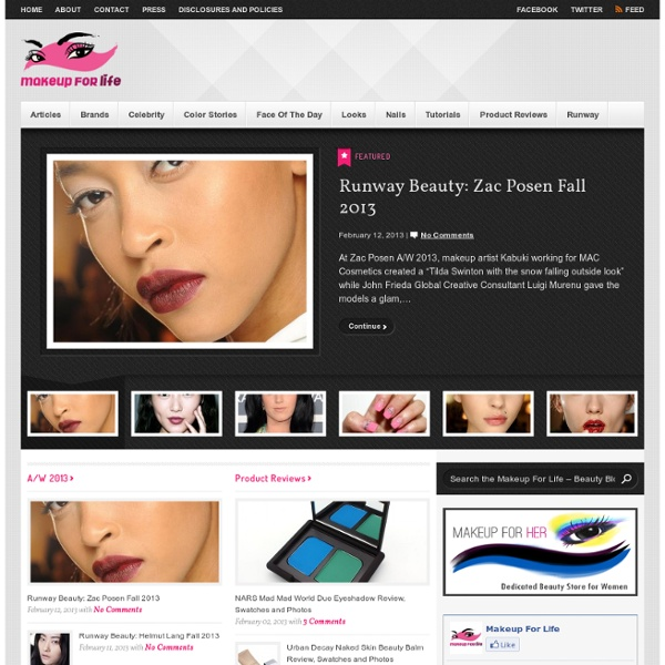 Makeup For Life - Beauty Blog, Makeup Tutorials, Product Reviews, Swatches, Celebrity Makeup -