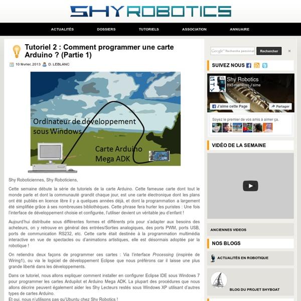 Tutoriel 2 : Comment programmer une carte Arduino ? (Partie 1) - 10 février 2013