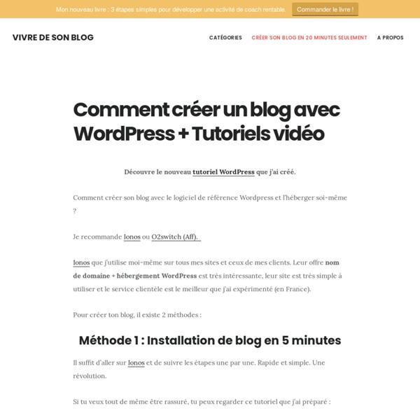 Tutoriel pour créer son propre blog sous Wordpress
