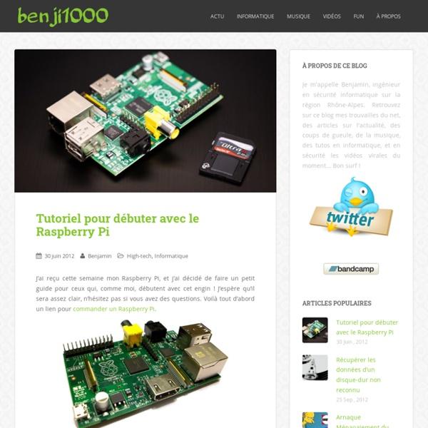 Tutoriel pour débuter avec le Raspberry Pi - Blog benji1000.net