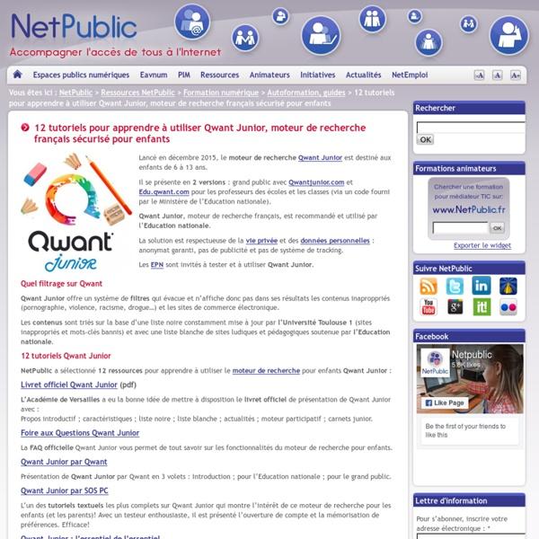 12 tutoriels pour apprendre à utiliser Qwant Junior, moteur de recherche français sécurisé pour enfants