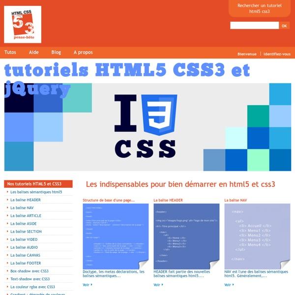 Tutos, tuto, tutoriels pas à pas et illustrés sur le langage html5, html, css3, css, xhtml et jQuery