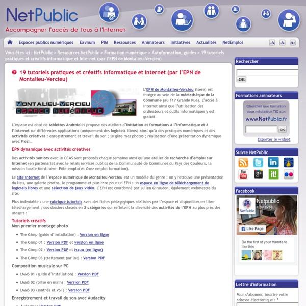 19 tutoriels pratiques et créatifs informatique et Internet (par l'EPN de Montalieu-Vercieu)