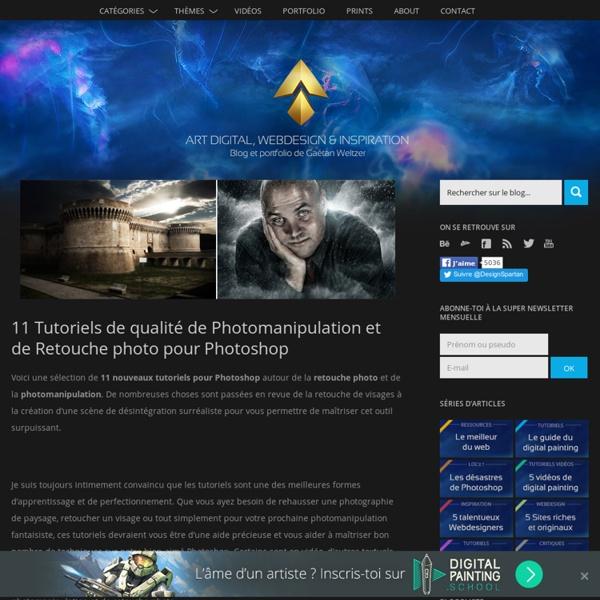 11 Tutoriels de qualité de Photomanipulation et de Retouche photo pour Photoshop