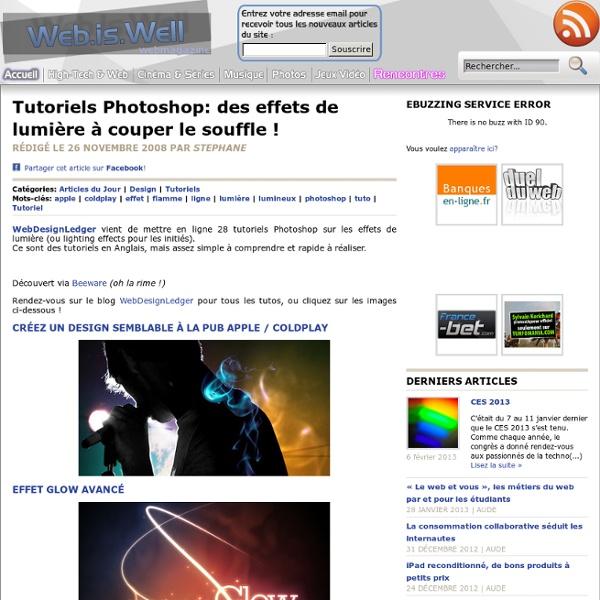 Tutoriels Photoshop: des effets de lumière à couper le souffle !