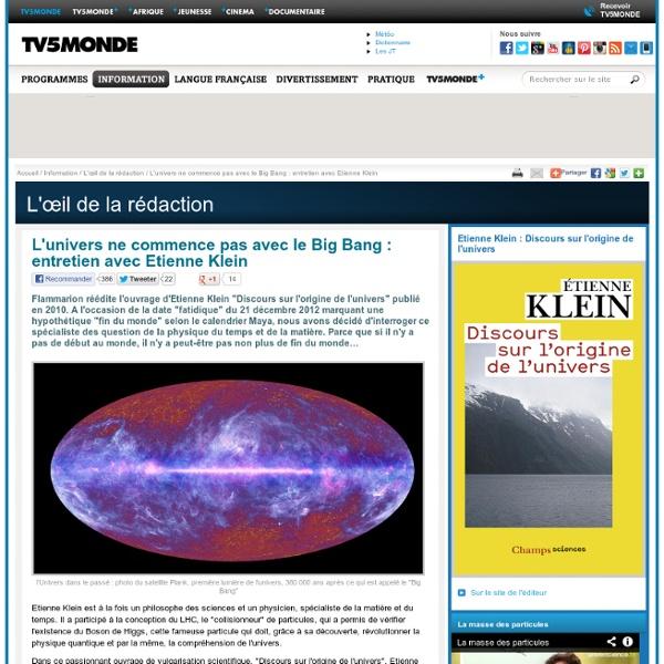 L'univers ne commence pas avec le Big Bang : entretien avec Etienne Klein