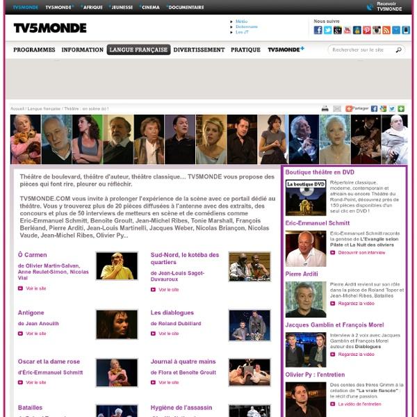 MONDE - Théâtre : Pièces, auteurs, acteurs.. en scène(s)
