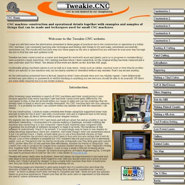 Tweakie, Tweakie.CNC, CNC, router, mill, engraver, vinyl cutter, laser.