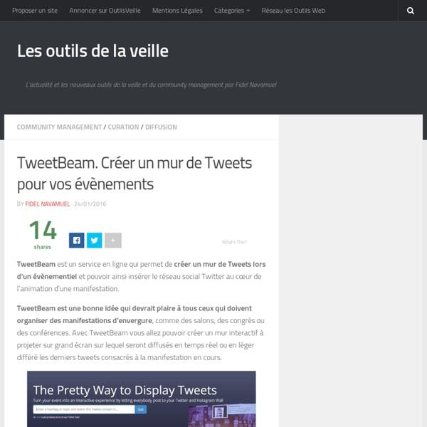 TweetBeam. Créer un mur de Tweets pour vos évènements
