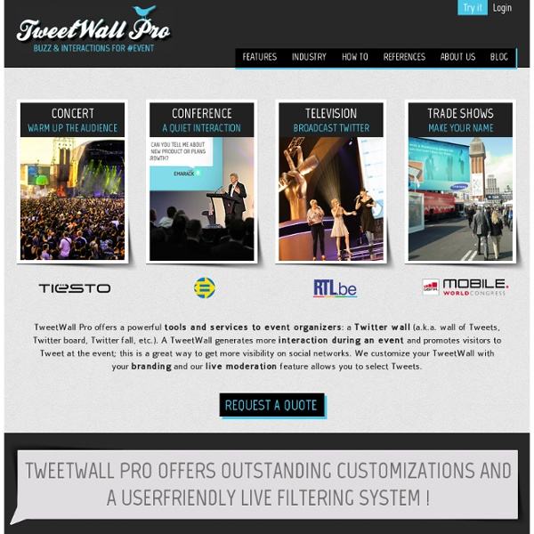 TweetWall Pro : A Twitter Wall for professional events