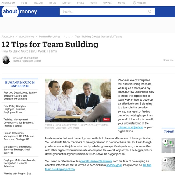 Twelve Tips for Team Building: How to Build Successful Work Teams