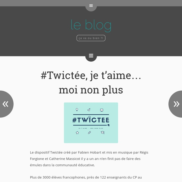 #Twictée, je t'aime… moi non plus