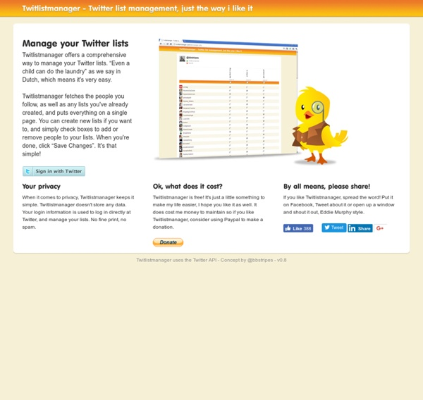 Twitlistmanager - Twitter list management, just the way i like it