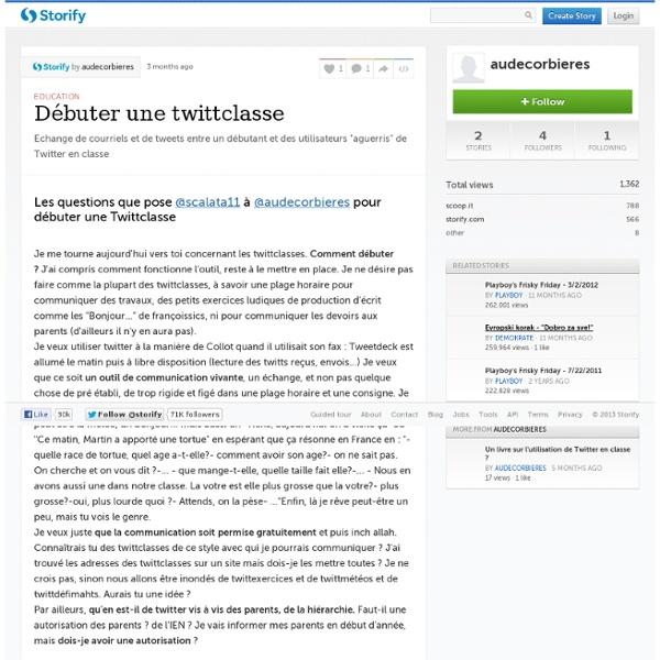 Débuter une twittclasse (with tweets) · audecorbieres