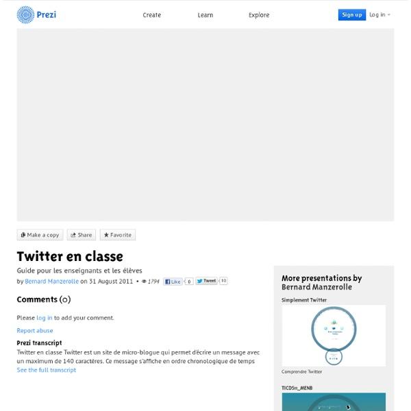 Twitter en classe by Bernard Manzerolle on Prezi