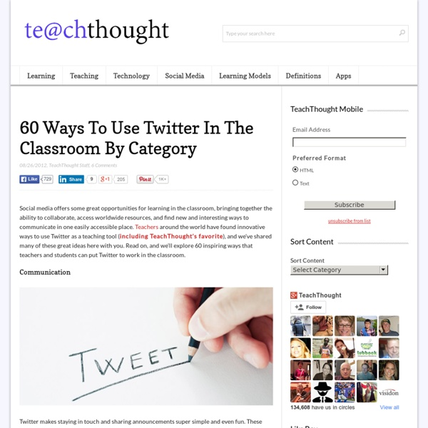 60 Ways To Use Twitter In The Classroom By Category