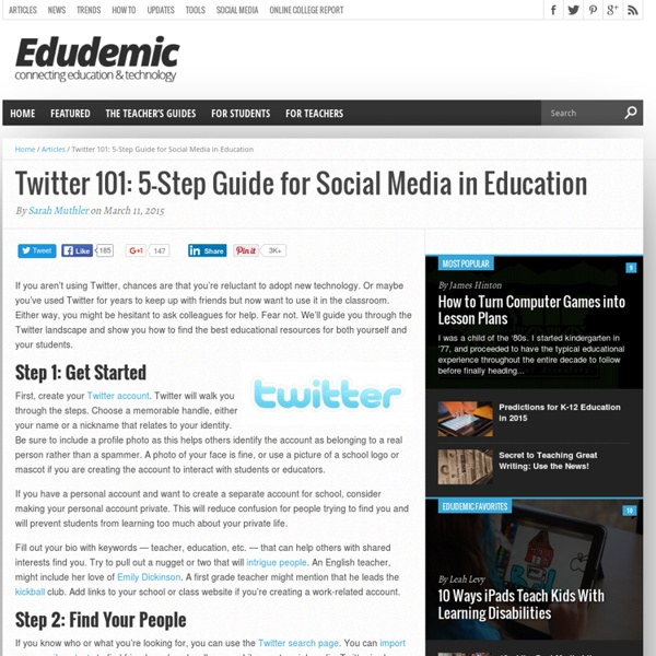 Twitter 101: A 7-Step Guide For Teachers, Newbies, And Everyone