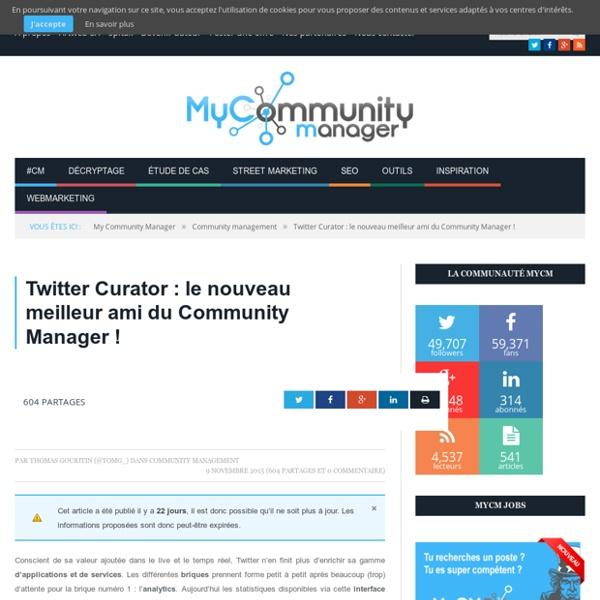 Twitter Curator : le nouveau meilleur ami du Community Manager