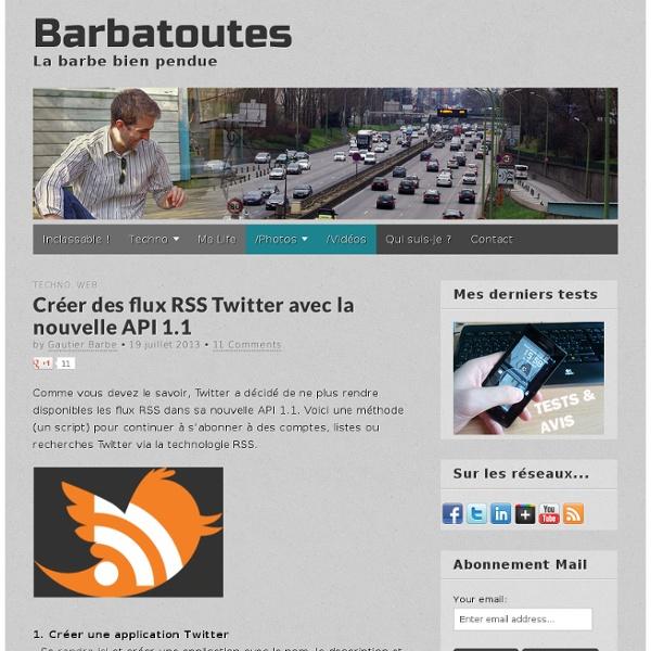 Créer des flux RSS Twitter avec la nouvelle API 1.1