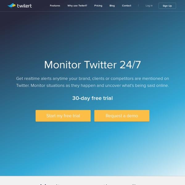Email Alerts & Tweet History
