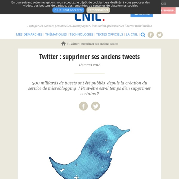 Twitter : supprimer ses anciens tweets