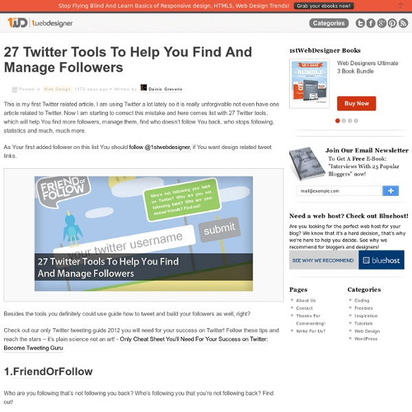 27 Twitter Tools To Help You Find And Manage Followers